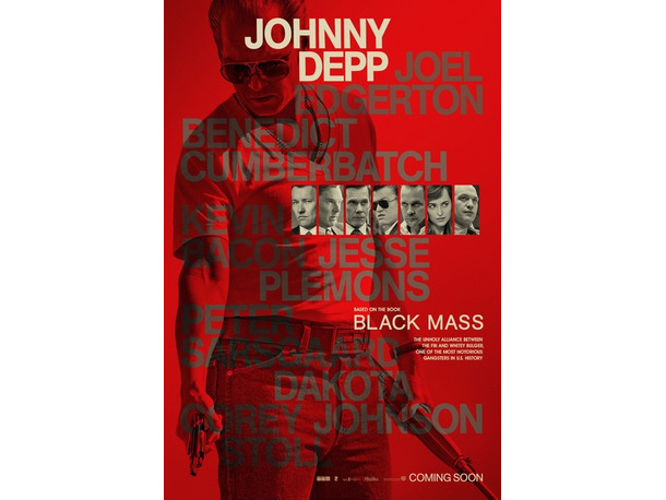 『ブラック・スキャンダル』キャラバナー(C)2015 WARNER BROS. ENTERTAINMENT INC., CCP BLACK MASS FILM HOLDINGS, LLC, RATPAC ENTERTAINMENT, LLC AND RATPAC-DUNE ENTERTAINMENT LLC