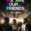 『WE ARE YOUR FRIENDS ウィー・アー・ユア・フレンズ』ティザーポスター (C)2015 STUDIOCANAL S.A. All Rights Reserved.